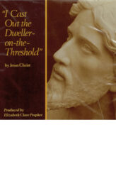 I Cast Out the Dweller-on-the-Threshold by Jesus Christ