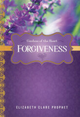Gardens of the Heart: Forgiveness