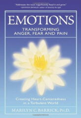 Emotions - Transforming Anger, Fear and Pain