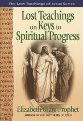 Lost Teachings on Keys to Spiritual Progress