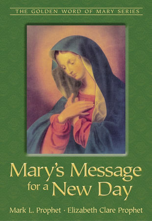 Marys Message for a New Day