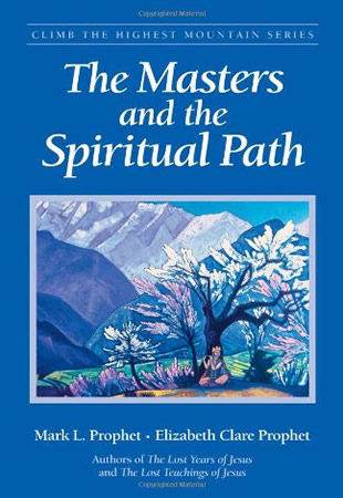 Masters and the Spiritual Path, The