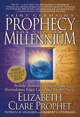 Saint-Germain's Prophecy for the new Millennium