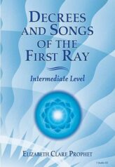 Decrees and Songs of the First Ray