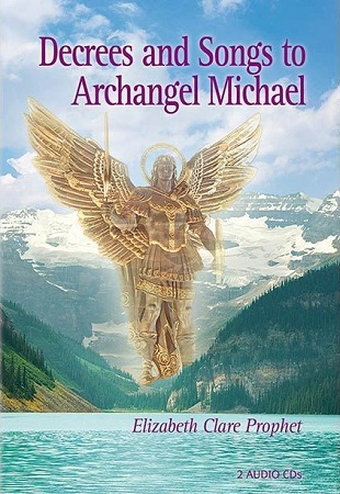Archangel Michael Decrees and Songs