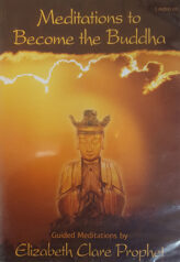 Meditations to Become the Buddha