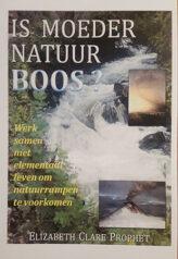 Is moeder natuur boos?