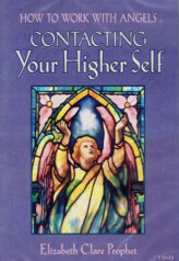 How to Work with Angels: Contacting Your Higher Self