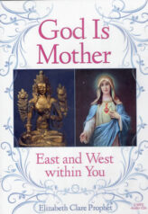 God Is Mother East and West within You