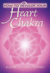 How to Develop Your Heart Chakra
